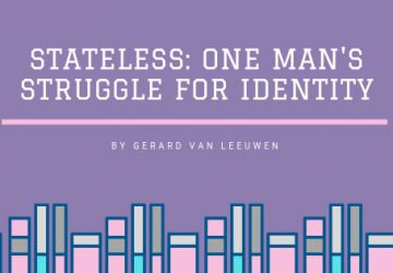 Stateless: One Man's Struggle for an Identity by Gerard van Leeuwen